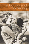 Adoption and Mothering