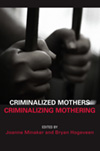Criminalized Mothers