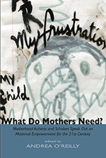 What Do Mothers Need?